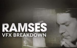 RAMSES – VFX Breakdown