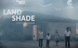 Land and Shade selected for Cannes 2015