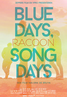 Racoon – Blue Days Song Days
