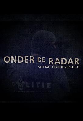 Onder de Radar – Speciale eenheden in actie
