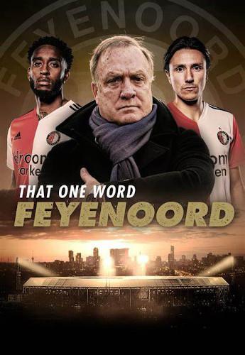 Dat Ene Woord – Feyenoord